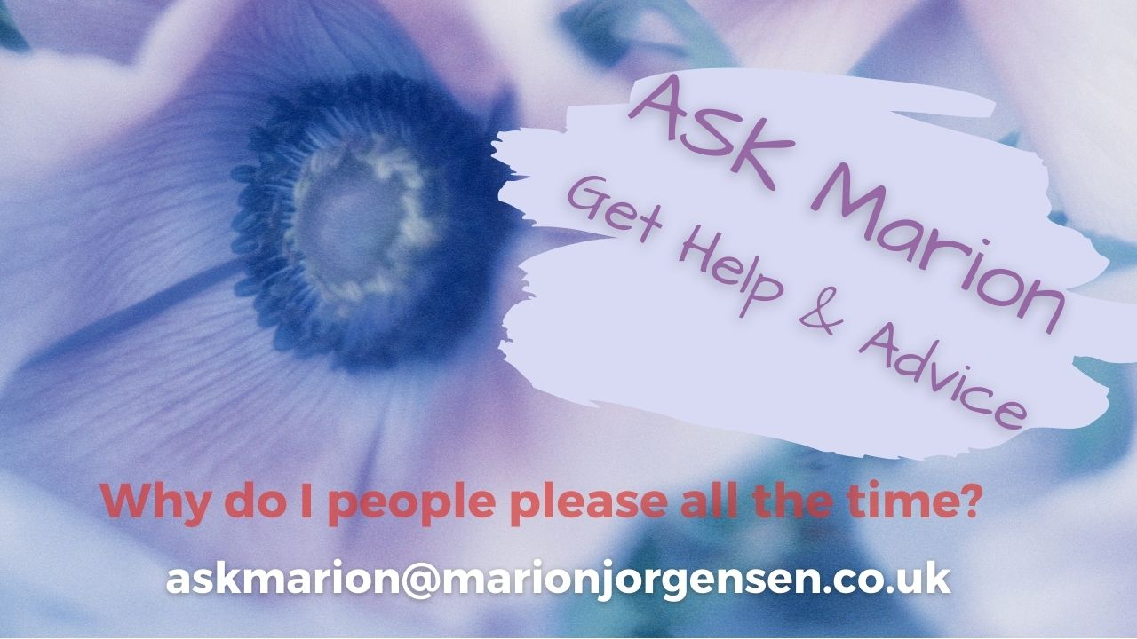 Read more about the article ASK MARION – Why do I people please all the time?