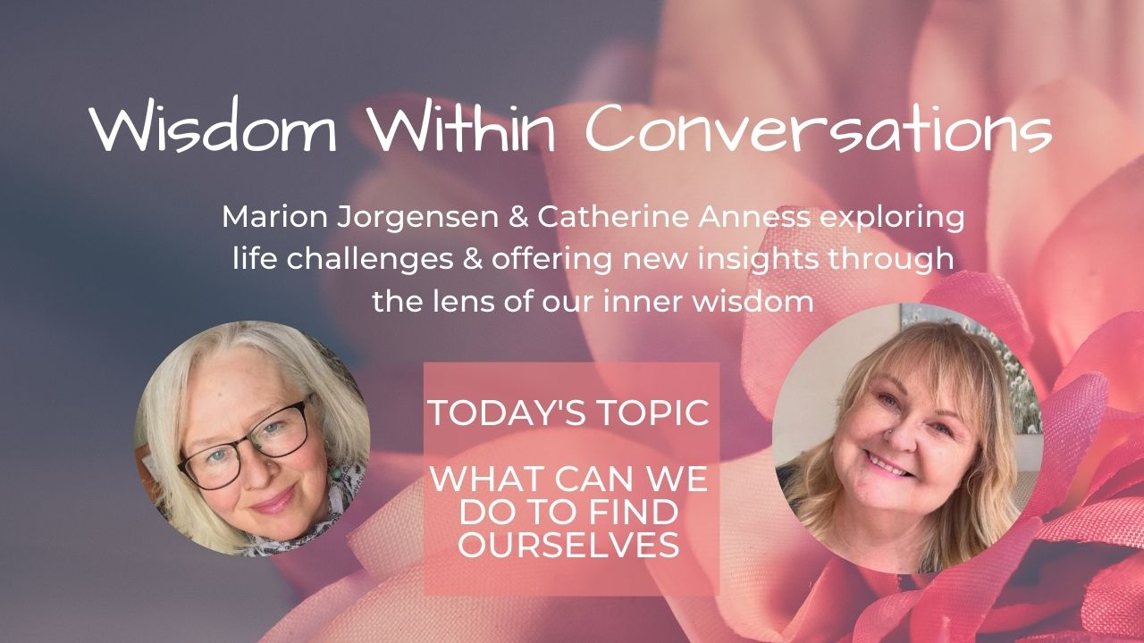 Read more about the article WISDOM WITHIN – What can we do to find ourselves?