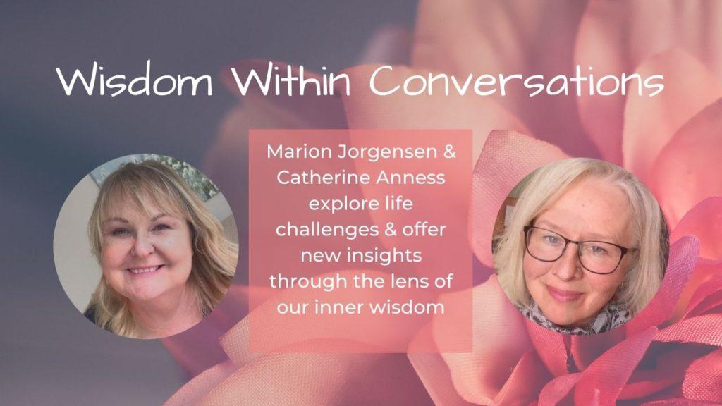 Wisdom Within Conversations